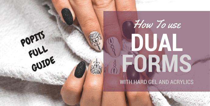 How to use reusable dual nail forms popits with gel and acrylics guide