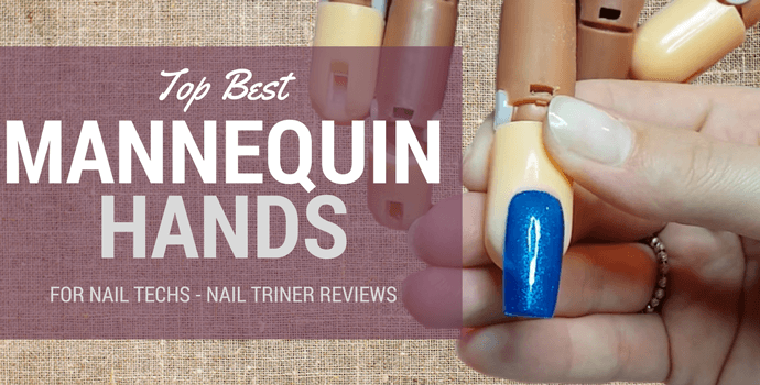 Best Mannequin Hands for Nail Techs – Nail Trainer Reviews 2018 (2)