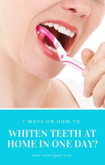 How To Whiten Teeth At Home In One Day Nail Art Gear