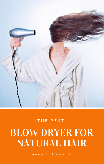 Best Blow Dryer for Natural Hair Reviews