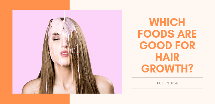Which Foods are Good for Hair Growthguide