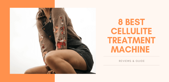 Best Cellulite treatment machine